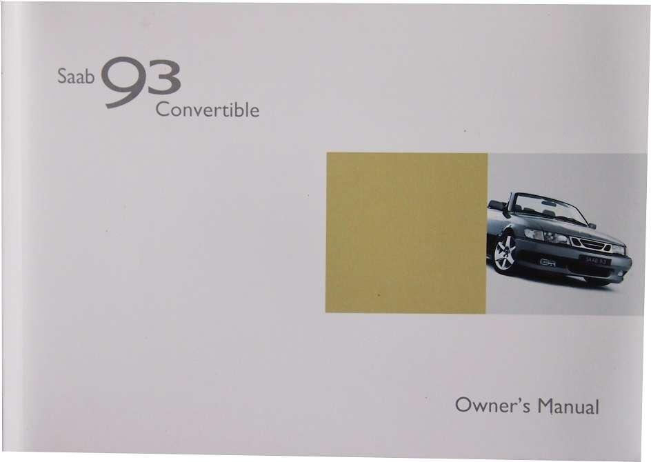 saab 9 3 convertible owner s manual rbm saab parts rh rbmsaabparts com saab owners manual 2007 93 saab owners manual 2000 93