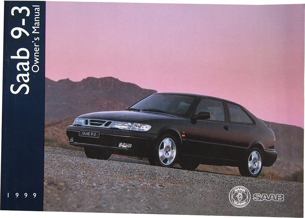 saab 9 3 owner s manual 1998 1999 rbm saab parts rh rbmsaabparts com 1999 saab 9 3 turbo service manual pdf 1999 saab 9 3 turbo service manual pdf